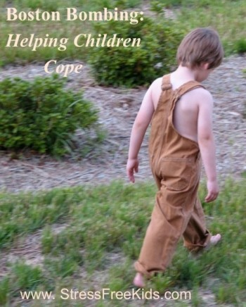 Boston Bombing-Helping Children Cope
