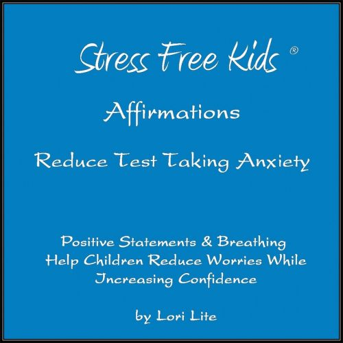 Affirmations Reduce Test Taking Anxiety border copy