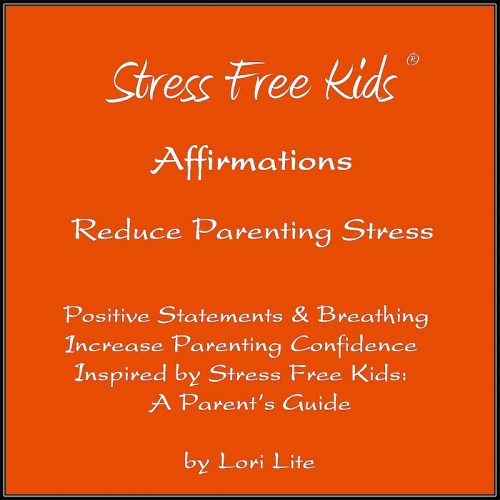 Affirmations Reduce Parenting Stress copy
